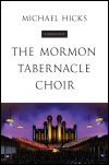 link to catalog page HICKS, The Mormon Tabernacle Choir