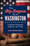 link to catalog page, The Big Leagues Go to Washington