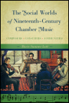 link to catalog page, The Social Worlds of Nineteenth-Century Chamber Music