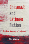 link to catalog page, Chicana/o and Latina/o Fiction