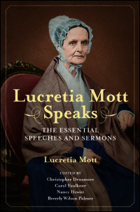Cover for MOTT: Lucretia Mott Speaks: The Essential Speeches and Sermons. Click for larger image