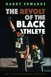 Cover for EDWARDS: The Revolt of the Black Athlete. Click for larger image