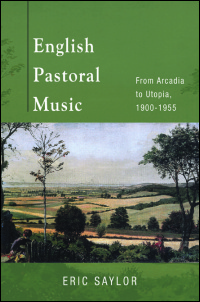 Cover for SAYLOR: English Pastoral Music: From Arcadia to Utopia, 1900-1955. Click for larger image