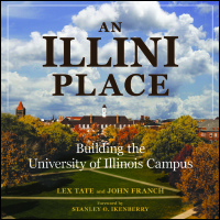 Cover for TATE: An Illini Place: Building the University of Illinois Campus. Click for larger image