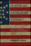 link to catalog page PECK, Making an Antislavery Nation