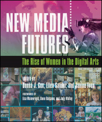 Cover for COX: New Media Futures: The Rise of Women in the Digital Arts. Click for larger image