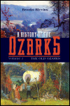 link to catalog page, A History of the Ozarks, Volume 1