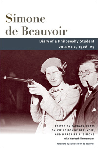 Cover for BEAUVOIR, TRANS. KLAW, ED. KLAW, BEAUVOIR, & SIMONS: Diary of a Philosophy Student: Volume 2, 1928-29. Click for larger image