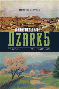 A History of the Ozarks, Volume 3 cover