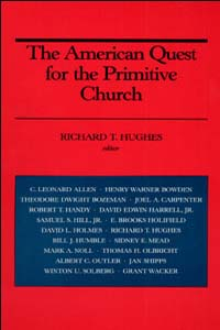 The American Quest for the Primitive Church - Cover