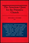link to catalog page, The American Quest for the Primitive Church