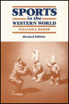 link to catalog page BAKER, Sports in the Western World