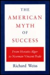 link to catalog page, The American Myth of Success