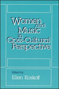Women and Music in Cross-Cultural Perspective - Cover