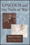 link to catalog page BRUCE, Lincoln and the Tools of War