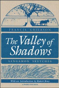 Cover for GRIERSON: The Valley of Shadows: Sangamon Sketches
