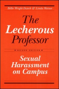 Cover for DZIECH: The Lecherous Professor: Sexual Harassment on Campus. Click for larger image