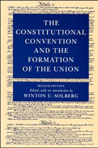 The Constitutional Convention and the Formation of the Union cover