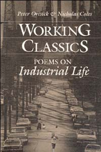 Cover for ORESICK: Working Classics: Poems on Industrial Life