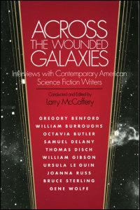 Cover for MCCAFFERY: Across the Wounded Galaxies: Interviews with Contemporary American Science Fiction Writers. Click for larger image