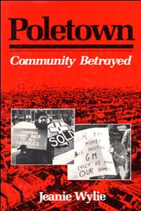 Cover for WYLIE: Poletown: Community Betrayed