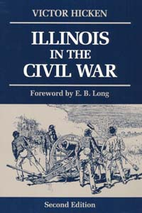 Cover for HICKEN: Illinois in the Civil War