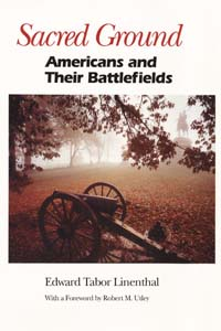 Cover for LINENTHAL: Sacred Ground: Americans and Their Battlefields