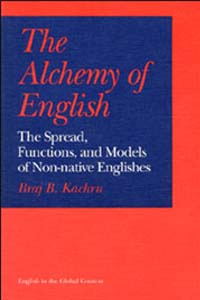 Cover for KACHRU: The Alchemy of English: The Spread, Functions, and Models of Non-native Englishes