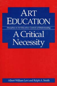 Cover for LEVI: Art Education: A Critical Necessity