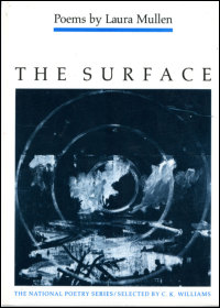 Cover for Mullen: The Surface: Poems. Click for larger image