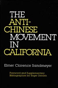 Cover for SANDMEYER: The Anti-Chinese Movement in California