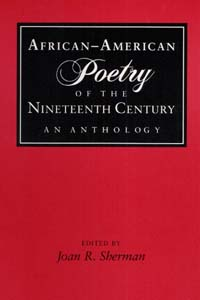 Cover for SHERMAN: African-American Poetry of the Nineteenth Century: An Anthology