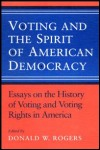link to catalog page, Voting and the Spirit of American Democracy