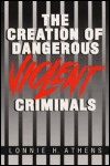 link to catalog page ATHENS, The Creation of Dangerous Violent Criminals