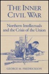link to catalog page FREDRICKSON, The Inner Civil War
