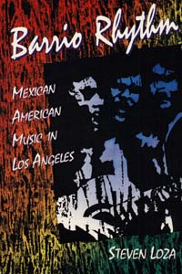 Cover for LOZA: Barrio Rhythm: Mexican American Music in Los Angeles