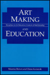 link to catalog page BROWN, Art Making and Education