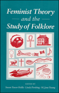 Cover for HOLLIS: Feminist Theory and the Study of Folklore. Click for larger image