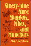 link to catalog page BERENBAUM, Ninety-nine More Maggots, Mites, and Munchers