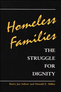 Cover for SELTSER: Homeless Families: The Struggle for Dignity