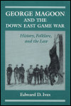 link to catalog page IVES, George Magoon and the Down East Game War