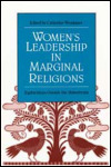 link to catalog page, Women's Leadership in Marginal Religions
