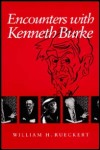 link to catalog page RUECKERT, Encounters with Kenneth Burke
