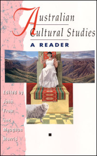Cover for FROW: Australian Cultural Studies: A Reader. Click for larger image