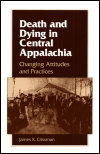 link to catalog page CRISSMAN, Death and Dying in Central Appalachia