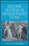 link to catalog page, Broken Nuptials in Shakespeare's Plays