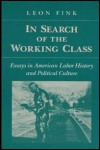 link to catalog page, In Search of the Working Class