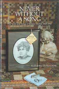 Cover for NEWMAN: Never without a Song: The Years and Songs of Jennie Devlin, 1865-1952. Click for larger image