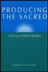 link to catalog page, Producing the Sacred