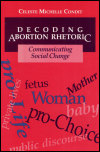link to catalog page, Decoding Abortion Rhetoric